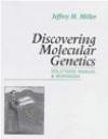 Discovering Molecular Genetics Solutions Manual Jeffrey H. Miller, J Miller