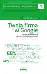 Twoja firma w Google czyli jak przeprowadzić skuteczną kampanię AdWords Sałkowski Damian