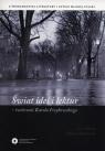 Świat idei i lektur twórczość Karola Irzykowskiego