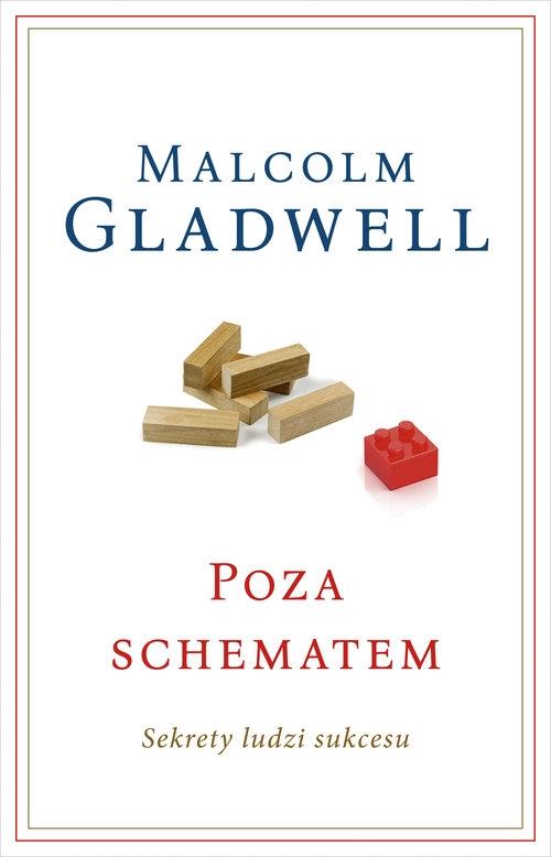 Poza schematem Sekrety ludzi sukcesu Gladwell Malcolm