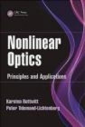 Nonlinear Optics Peter Tidemand-Lichtenberg, Karsten Rottwitt