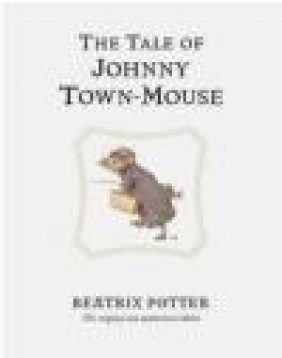Tale of Johny Town-Mouse