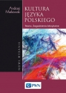 Kultura języka polskiego Teoria. Zagadnienia leksykalne Markowski Andrzej