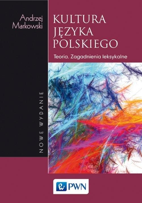 Kultura języka polskiego Markowski Andrzej