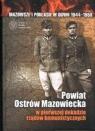 Powiat Ostrów Mazowiecka w pierwszej dekadzie rządów komunistycznych