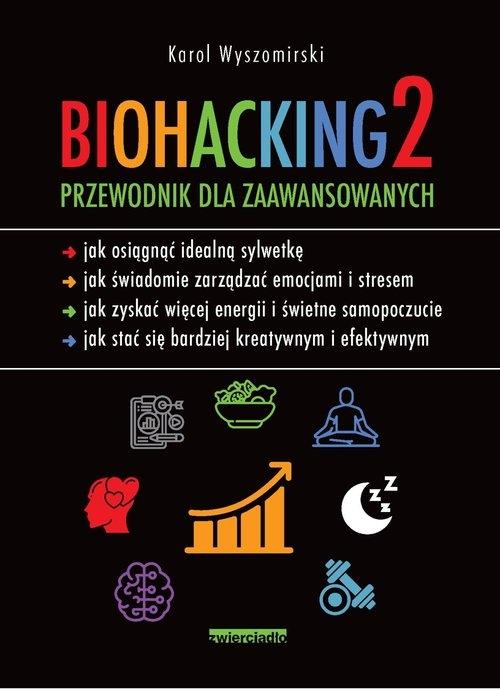 Biohacking 2. Wyszomirski Karol