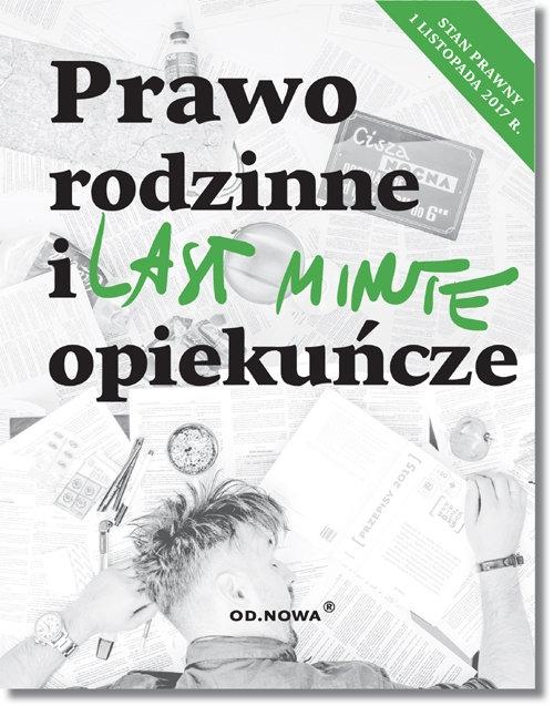 Last Minute Prawo rodzinne i opiekuńcze