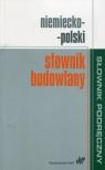 Słownik budowlany niemiecko-polski Sokołowska Małgorzata, Żak Krzysztof