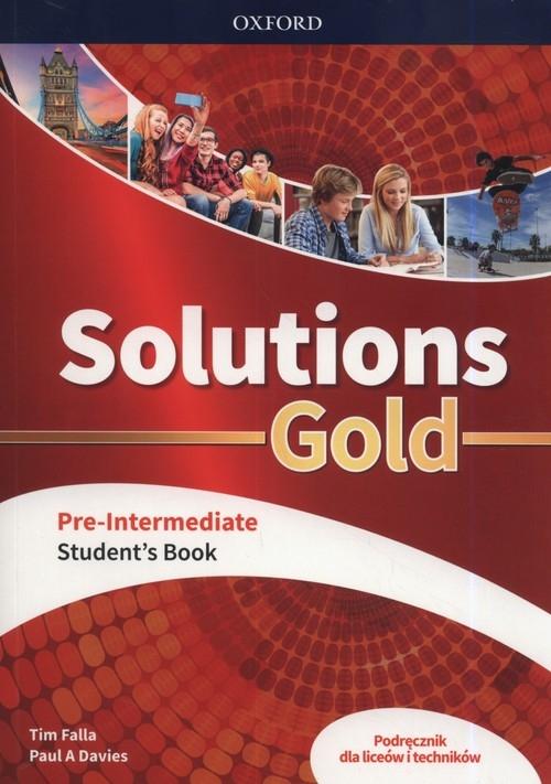 Solutions Gold Pre-Intermediate Podręcznik Falla Tim, Davies Paul A.