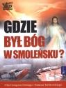 Gdzie był Bóg w Smoleńsku z płytą DVD