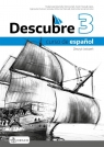 Descubre 3. Curso de espanol. Zeszyt ćwiczeń