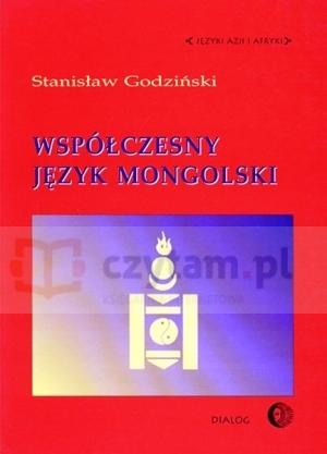 Współczesny język mongolski. Opis Godziński Stanisław