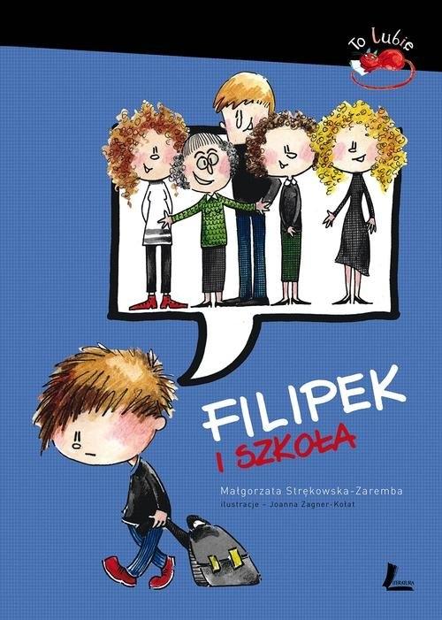 Filipek i szkoła Strękowska-Zaremba Małgorzata