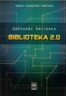 Biblioteka 2.0  Gmiterek Grzegorz
