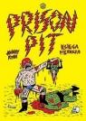 Prison Pit - 1 Ryan Johnny
