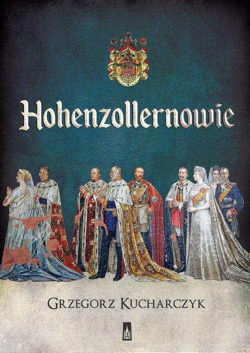 Hohenzollernowie Kucharczyk Grzegorz