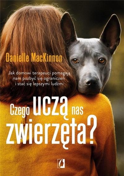 Czego uczą nas zwierzęta? Danielle MacKinnon