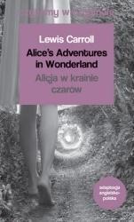 Czytamy w oryginale - Alicja w krainie czarów Lewis Carroll
