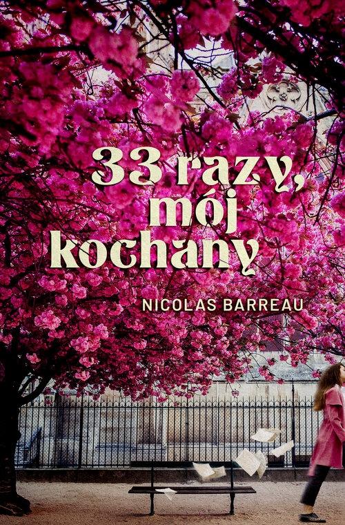 33 razy, mój kochany Barreau Nicolas