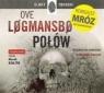 Połów (audiobook) Logmansbo Ove, Mróz Remigiusz