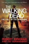 The Fall of the Governor Part Two The Walking Dead Bonansinga Jay, Kirkman Robert
