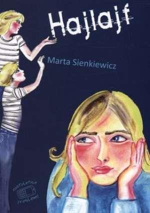 Hajlajf (Uszkodzona okładka) Sienkiewicz Marta
