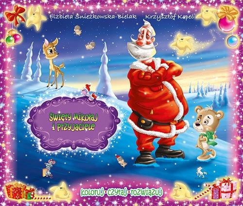 Święty Mikołaj i przyjaciele Kopeć Krzysztof, Śnieżkowska-Bielak Elżbieta