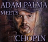 Adam Palma meets Chopin CD Adam Palma