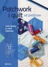 Patchwork i quilt od podstaw Marzena Krzewicka