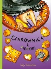 Czarownica i pierniki Maja Strzebońska
