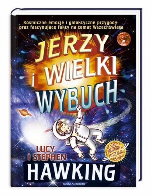 Jerzy i Wielki Wybuch Hawking Stephen, Hawking Lucy