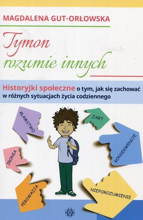 Tymon rozumie innych Gut-Orłowska Magdalena