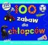 100 zabaw dla chłopców