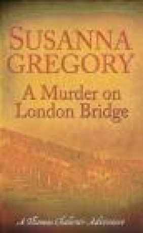 Murder on London Bridge