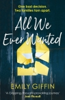 All We Ever Wanted Giffin Emily