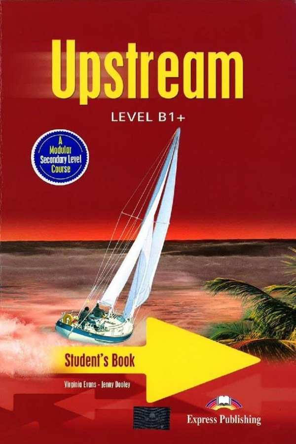 Upstream B1+ Student's Book + CD Evans Virginia, Dooley Jenny