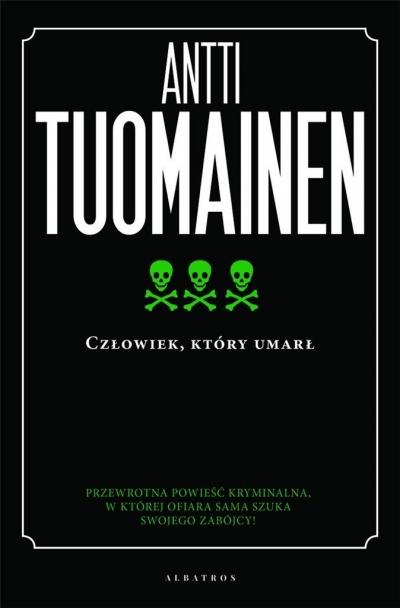 Człowiek, który umarł Antti Tuomainen