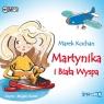 Martynika i Biała Wyspa  (Audiobook) Kochan Marek