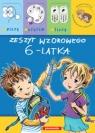 Zeszyt wzorowego 6-latka Piszę czytam liczę Brzezińska Renata, Heine Anna