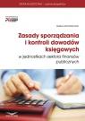 Zasady sporządzania i kontroli dowodów księgowych w jednostkach sektora Motowilczuk Izabela