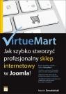 VirtueMart Jak szybko stworzyć profesjonalny sklep internetowy w Joomla! Żmudziński Marcin
