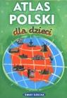 Atlas Polski dla dzieci Kasprzak Sieradzka Jolanta, Chmielewska Ewa