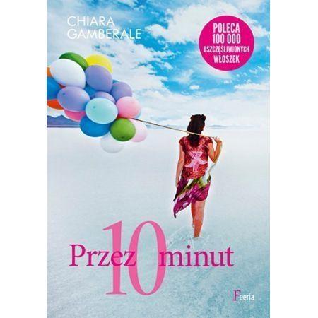 Przez 10 minut Gamberale Chiara