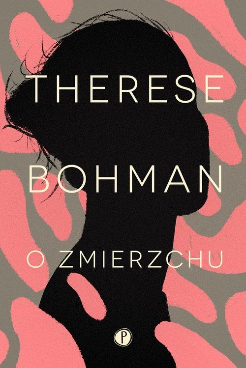 O zmierzchu Bohman Therese
