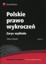 Polskie prawo wykroczeń Zarys wykładu