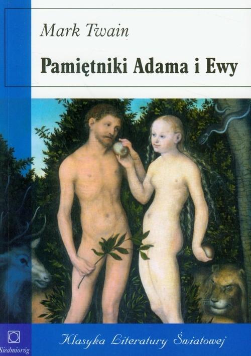 Pamiętniki Adama i Ewy (dodruk na życzenie) Twain Mark