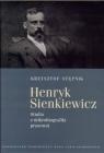 Henryk Sienkiewicz Studia z mikrobiografiki prasowej