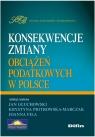 Konsekwencje zmiany obciążeń podatkowych w Polsce
