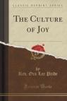 The Culture of Joy (Classic Reprint)