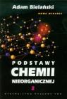 Podstawy chemii nieorganicznej Tom 2 Bielański Adam